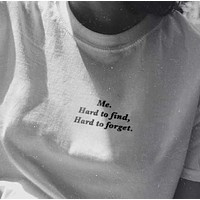 """Hard To Find Hard To Forget"" Tee"