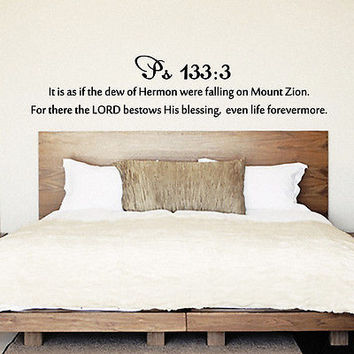 Wall Decal Bible Verse Psalms Psalm 133:3 It Is As If The Dew Vinyl Sticker 3657