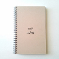 MY NOTES, brown kraft journal, wire bound notebook, personal diary jotter sketchbook, notepad, typography, handmade journal