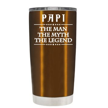 Papi The Man The Myth The Legend on Copper 20oz Tumbler Cup