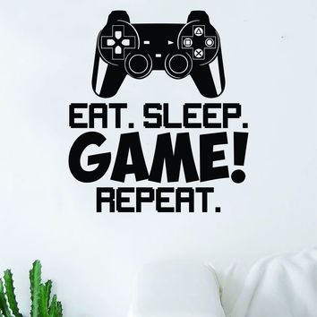 Eat Sleep Game Repeat v3 Controller Video Game Decal Sticker Wall Vinyl Decor Art Home Bedroom Living Room Retro Classic Nerd Teen Funny Gamer