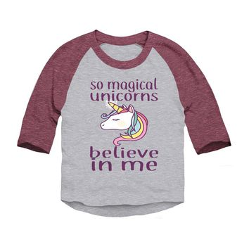So Magical Unicorns Believe In Me Toddler 3/4 Sleeve Baseball T-Shirt