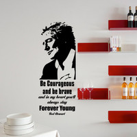Rod Stewart Forever Young Quote Wall Decal 16 X 40 Inches