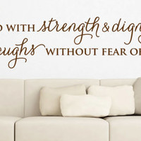 Wall Vinyl Quote  Proverbs 3125   She is clothed by aubreyheath