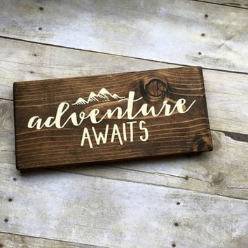 Wood Sign, Adventure Awaits Sign, Wanderlust Sign, Travel Sign, Adventure Sign, Exporer Sign, Housewarming Gift