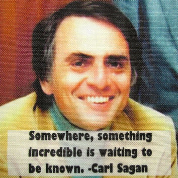 CARL SAGAN QUOTE - Lots left to discover - Printed Patch - Sew On - p230