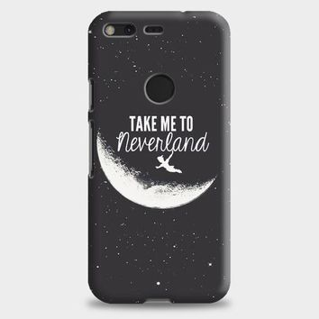 Peter Pan Take To Me Neverland Google Pixel XL Case