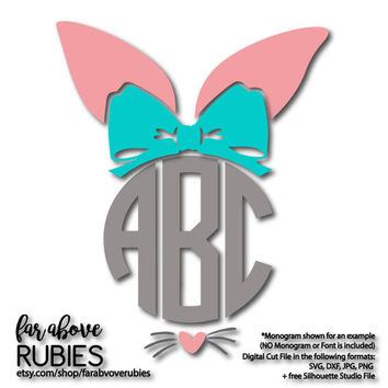 Easter Bunny Ears with Bow Nose Whiskers for Monogram (monogram NOT included) SVG, EPS, dxf, png, jpg digital cut file for Silhouette Cricut