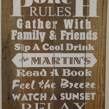Rules for Outdoor Living  --  Porch Rules, Deck Rules, Pool Rules, Dock Rules, Patio Rules, Lake Rules -- YOU DECIDE  fully customized