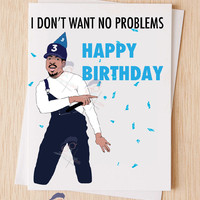 Chance The Rapper Happy Birthday