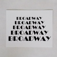Broadway Typography Print. 8x10 Art Print. New York Art.