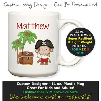 Personalized Treasure Pirate Monkey Loot Palm Trees - Plastic 11oz Mug, Kids Cup, Kids Mug, Cocoa Mug or Coffee Mug, Dishwasher Safe