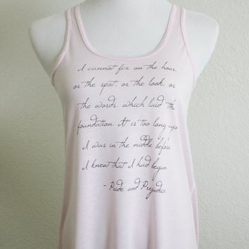 Mr. Darcy Quote Literary Tank Top- Pride and Prejudice Jane Austen Quote-Women's Flowy Racerback Tank in Pink, Navy, Coral, Gray