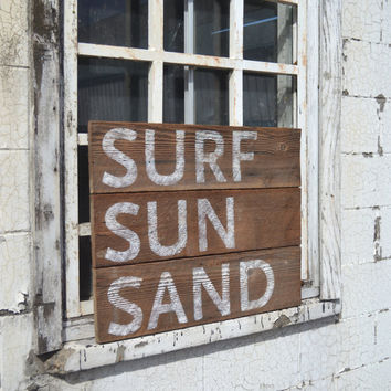 Barn Wood Sign, Reclaimed Barn Wood Sign, Beach Wall Decor, Surf Sun Sand, As Seen In DIY Networks Blog Cabin Beach House, Cottage Chic Sign