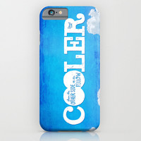Cooler Than the Other Side of the Pillow iPhone & iPod Case by Gigglebox