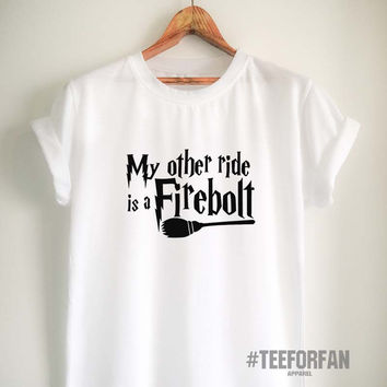 Harry Potter Shirts Harry Potter Merchandise My Other Ride is Firebolt Broomstick Quidditch T Shirts Clothes Apparel Top Tee for Women Girls Men