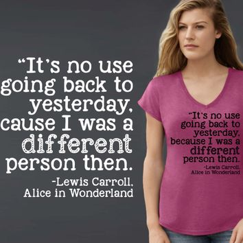 I Was a Different Person Then T-shirt | Alice In Wonderland