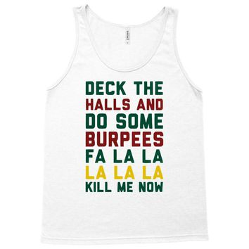 deck the halls and do some burpees Tank Top