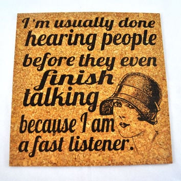 I am usually done hearing people.....Quirky Corkies Cork board, wall decor, for Home, Office, Dorm, Bedroom, Kids Room wall art