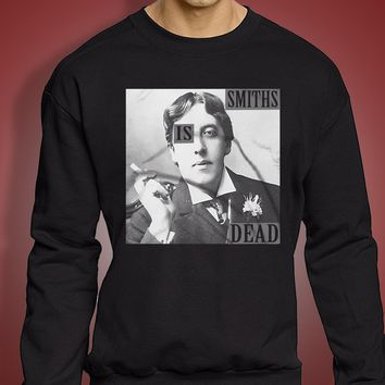 The Smiths Is Dead Oscar Wilde Morrissey Men'S Sweatshirt