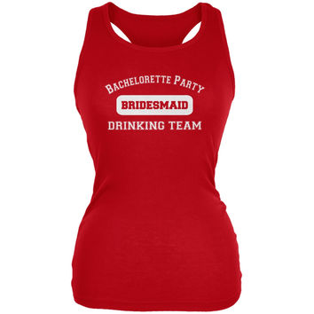 Bachelorette Party Drinking Team Bridesmaid Red Juniors Soft Tank Top