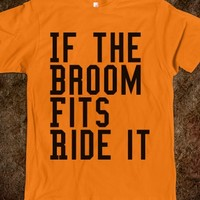 Halloween -If The Broom Fits Ride It