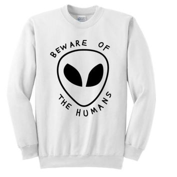 DCCKJ1A bew are of the humans alien letters sweater