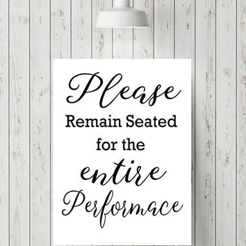 Funny Bathroom Art Print   Please Remain Seated Print   Funny Bathroom Sign    Funny Bathroom