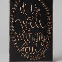 Well With My Soul 9 X 6 Plaque
