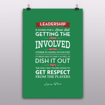 Leadership Quote by Larry Bird