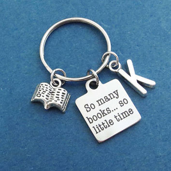 Personalized, Letter, Initial, So many books... so little time, Book, Silver, Key ring, Keychain, Gift, Jewelry, Accessory