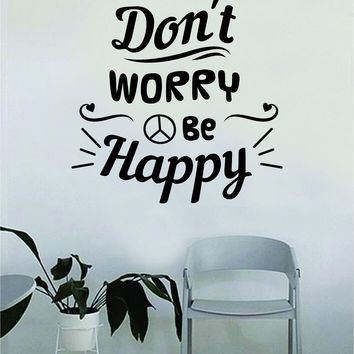 Don't Worry Be Happy Peace Sign Quote Beautiful Design Decal Sticker Wall Vinyl Decor Living Room Bedroom Art Simple Cute Travel Good Vibes Positive Happiness Smile Music Girls Teen