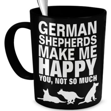 German Shepherds Make Me Happy - Black Mug
