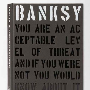 Banksy: You Are An Acceptable Level Of Threat By Gary Shove & Patrick Potter-