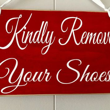 8x6 Kindly Remove Your Shoes Wood Sign