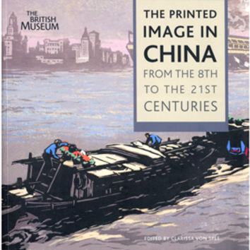 The Printed Image in China: From the 8th to the 21st Centuries