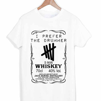 5 sos 5 second of summer prefer the drummer jack daniels whiskey logo tshirt for merry christmas and helloween