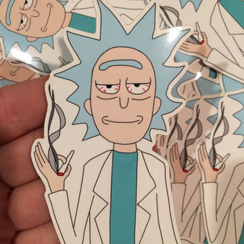 Rick & Morty Sticker                                           ((Smoking Rick)) Bigger Version Back in Stock!