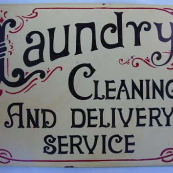 Vintage Laundry Cleaning and Delivery Service Heavy Metal Tin Novelty Sign
