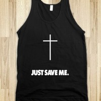 Just Save Me.