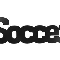 Soccer Black Wood Wall Word | Shop Hobby Lobby