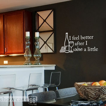 Wine a little - Vinyl Wall Art - FREE Shipping - Fun Wine Bar Decal