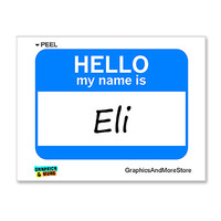 Eli Hello My Name Is Sticker