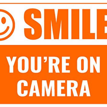 Smile You'Re On Camera Business Informational Safety Sign