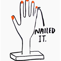 Nailed It - Print