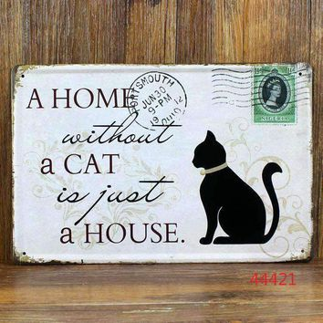 Home Cat Pet Supplies Metal Painting Poster Vintage Metal Tin Signs Bar Home Garden Room Office Cafe Pub Wall A-37226