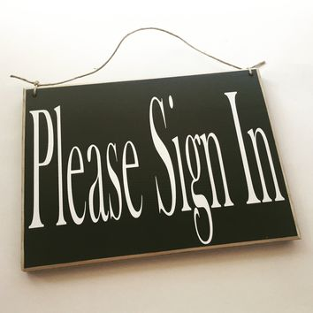 10x8 Please Sign In Wood Sign