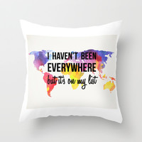 I Haven't Been Everywhere, But It's On My List Print Throw Pillow by Livin' Freely | Society6