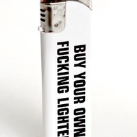 kissmekwik.co.uk. Buy Your Own Fucking Lighter
