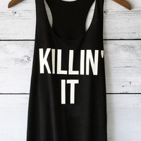Killin' It Shirt - Graphic Tank Top in Black